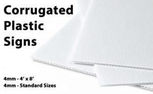 CORRUGATED PLASTIC SIGNS